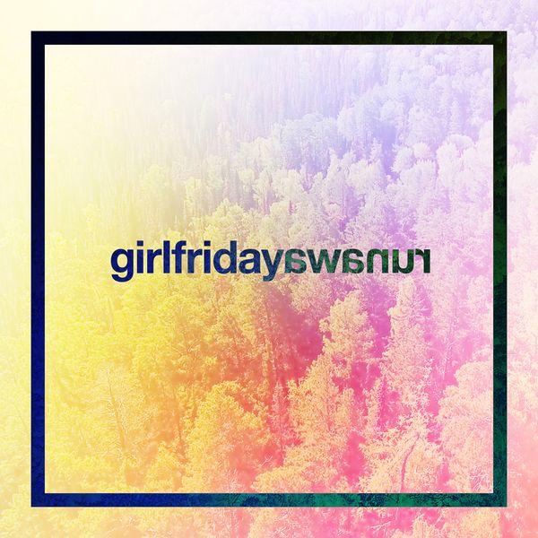 Girl Friday - Runaway