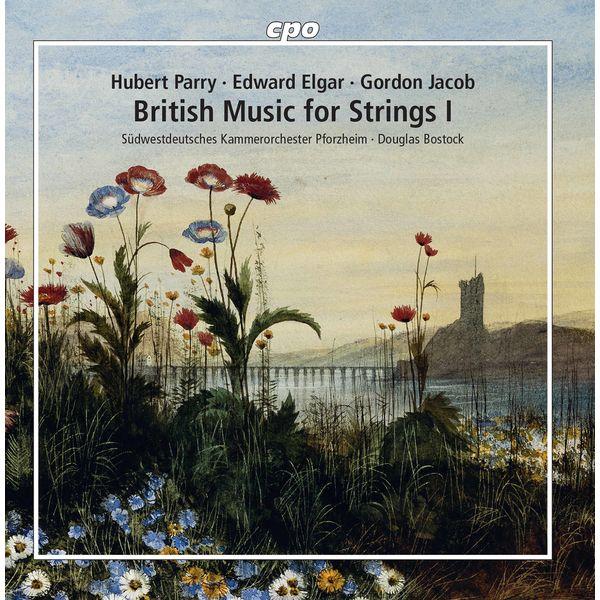 Südwestdeutsches Kammerorchester Pforzheim - British Music for Strings I