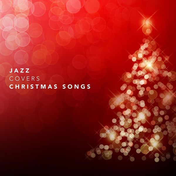 various artists jazz covers christmas songs - Download Christmas Songs