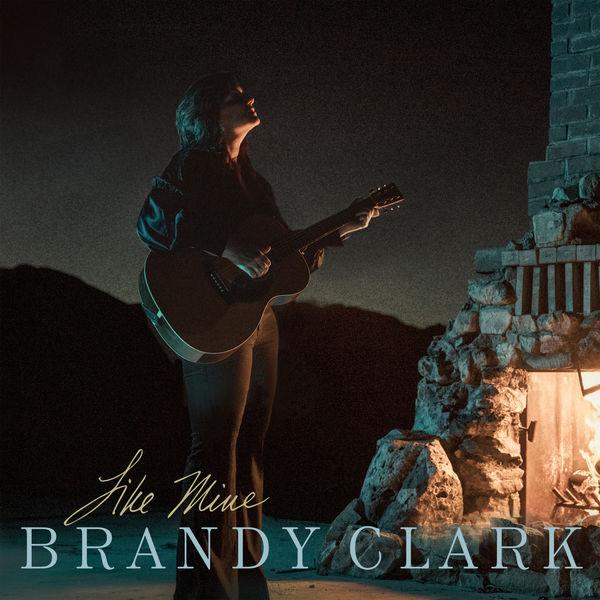 Brandy Clark - Like Mine