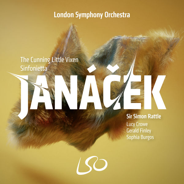 Sir Simon Rattle - Janáček: The Cunning Little Vixen, Sinfonietta
