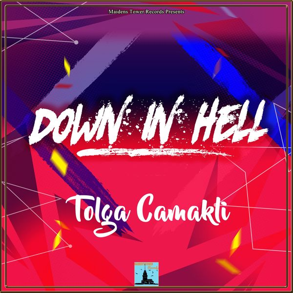 Tolga Camakli - Down in Hell