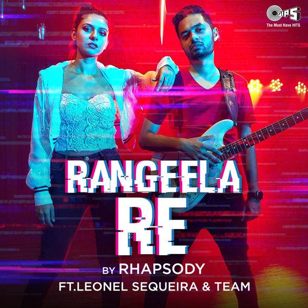 Rhapsody - Rangeela Re