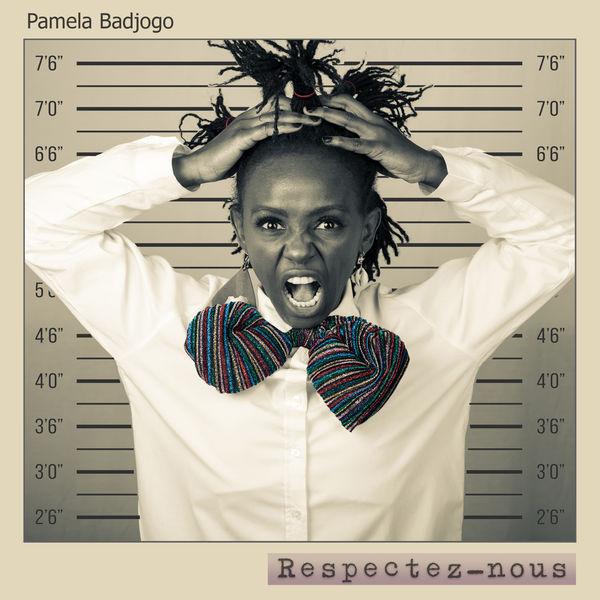 Paméla Badjogo - Respectez nous