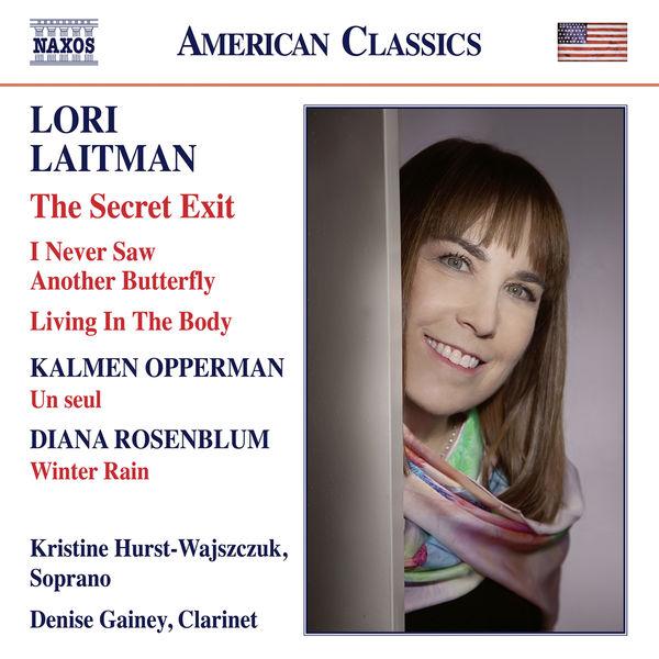 Denise Gainey - Opperman, Laitman & Rosenblum: Works for Voice & Clarinet