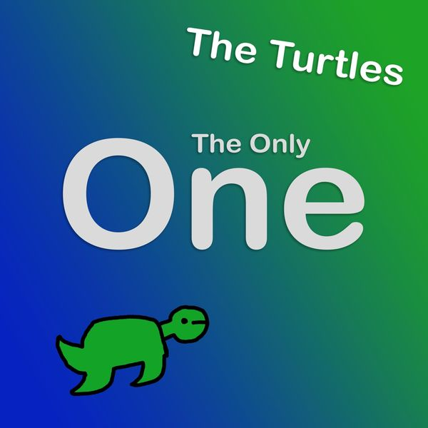 The Turtles|The Only One