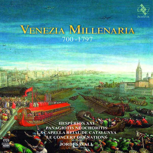Jordi Savall - Venezia Millenaria