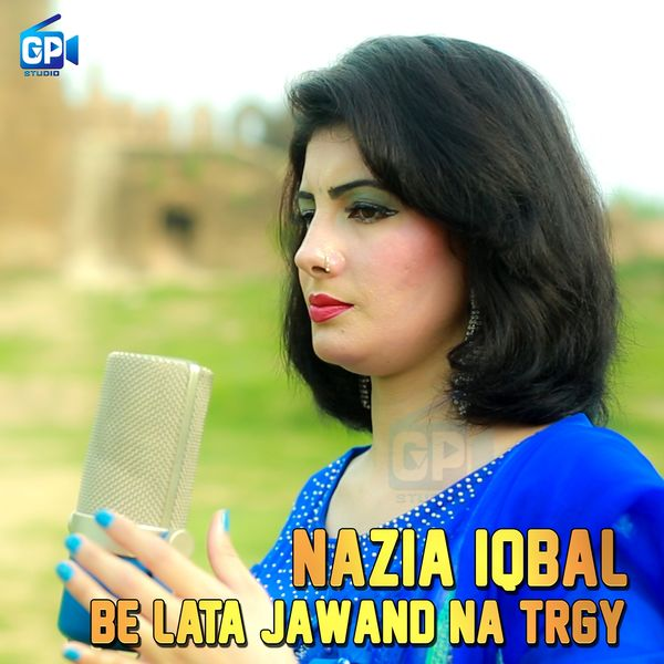 Nazia iqbal — zakaat da husan ba download mp3, listen free online.