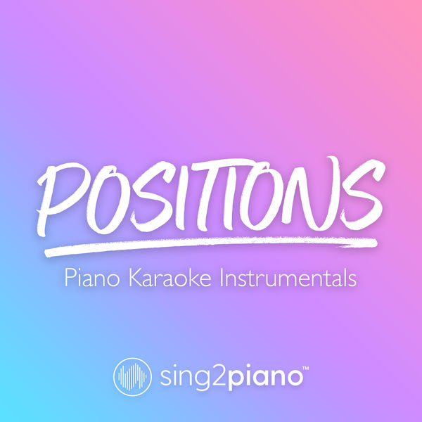 Sing2Piano - positions
