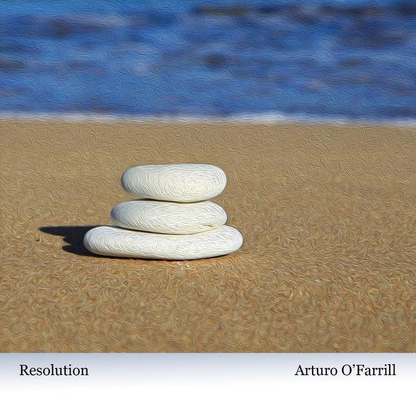 Arturo O'Farrill - Resolution