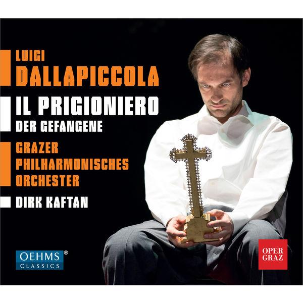 Dirk Kaftan - Luigi Dallapiccola : Il prigioniero