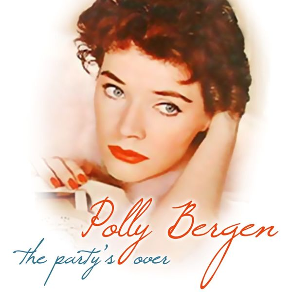 Polly Bergen - The Party's Over