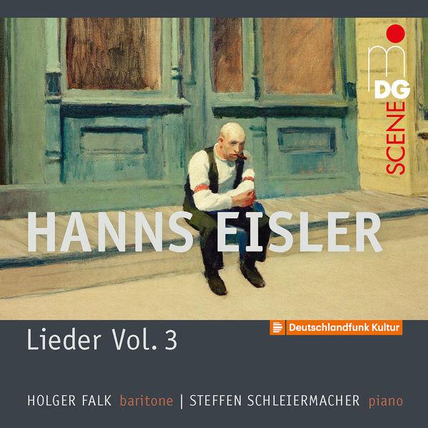 Holger Falk - Eisler : Lieder, Vol. 3
