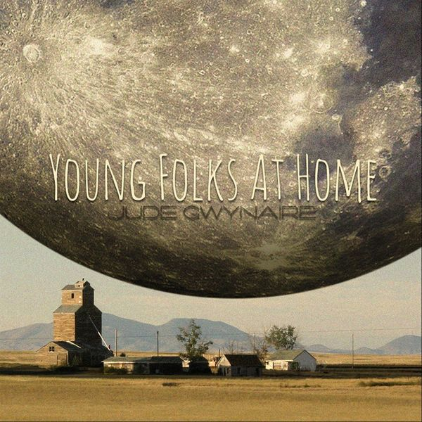 Jude Gwynaire - Young Folks At Home