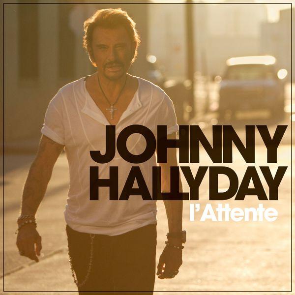 Johnny Hallyday - L'attente (Deluxe Version)