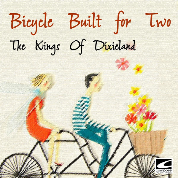 The Kings Of Dixieland - Bicycle Built for Two