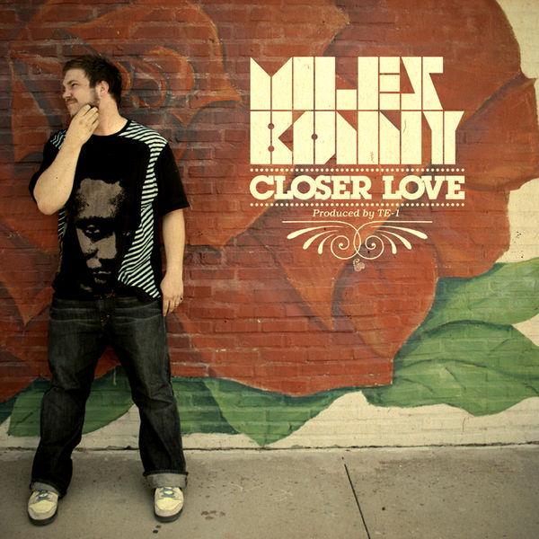 Miles Bonny - Closer Love