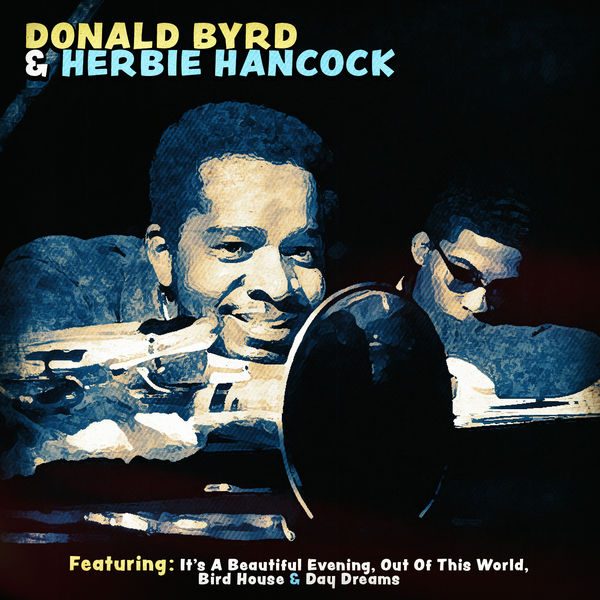 Donald Byrd - Donald Byrd and Herbie Hancock