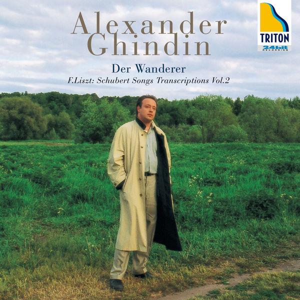 """Alexander Ghindin - F. Liszt: Schubert Songs Transcriptions Vol. 2 """"Der Wanderer"""""""