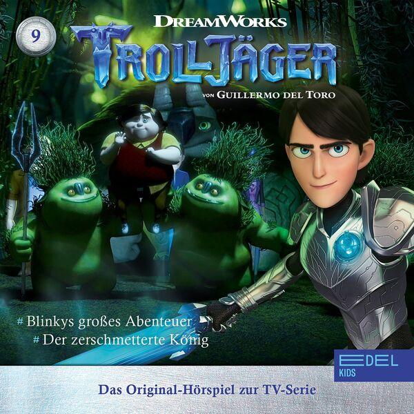Trolljäger - Folge 9: Blinkys großes Abenteuer / Der zerschmetterte König (Das Original-Hörspiel zur TV-Serie)