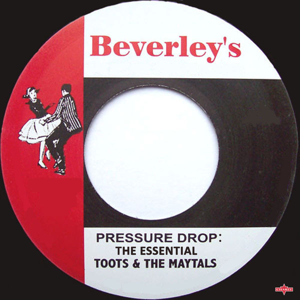 Toots and The Maytals - Pressure Drop: The Essential Toots and the Maytals