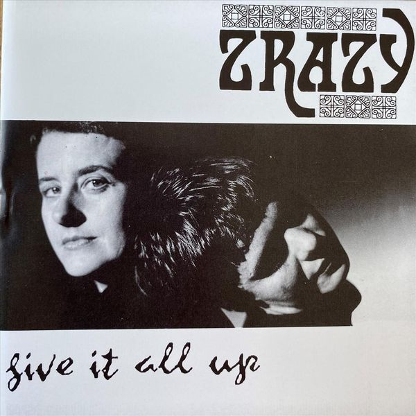 Zrazy - Give It All Up