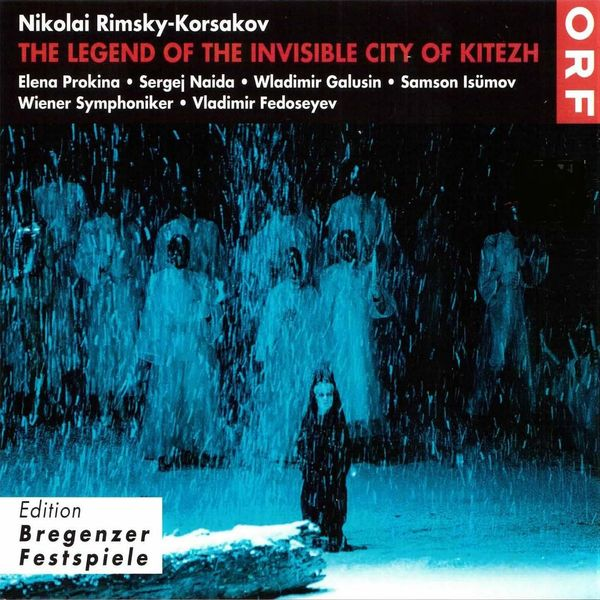 Vladimir Fedoseyev, Wiener Symphoniker - The Legend of the Invisible City of Kitezh (Live)
