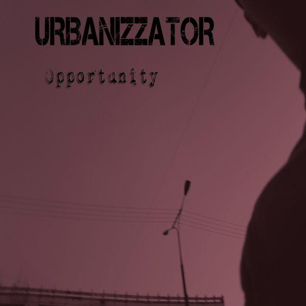 Urbanizzator - Opportunity