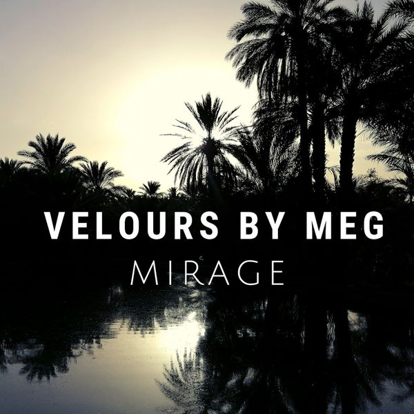 Velours by MEG - Mirage (Instrumental)