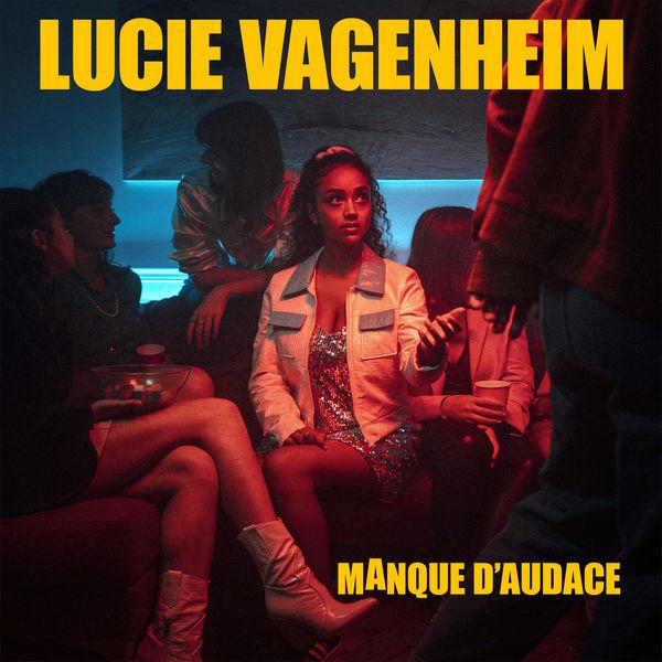 Lucie Vagenheim - Manque d'audace