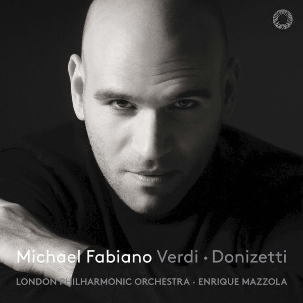 Michael Fabiano - Verdi & Donizetti: Opera Arias