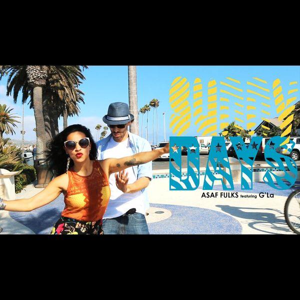 Asaf Fulks - Sunny Days (feat. G'la)