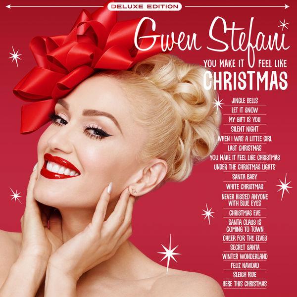 Gwen Stefani - You Make It Feel Like Christmas