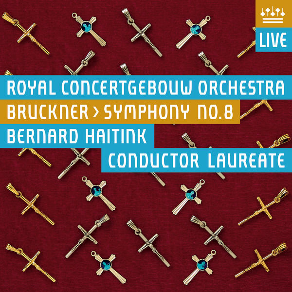 Royal Concertgebouw Orchestra - Bruckner: Symphony No. 8 (Live)