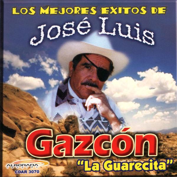 Jose Luis Gazcon - Los Mejores Éxitos de José Luis Gazcón
