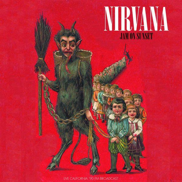 Nirvana|Jam On Sunset (Live 1990) (Live)