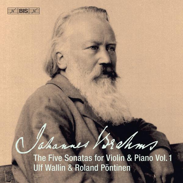 Ulf Wallin - Brahms : Works for Violin & Piano, Vol. 1