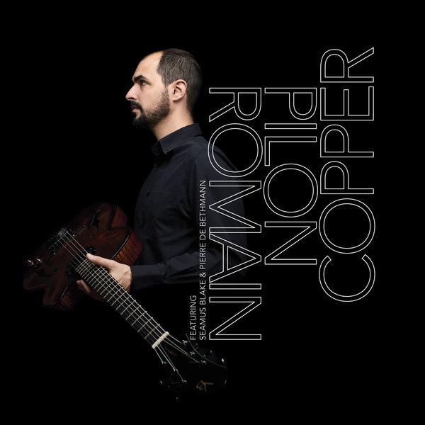 Romain Pilon - Copper