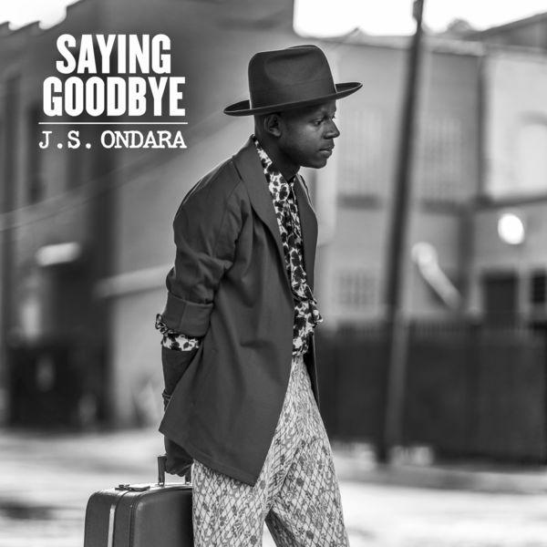 J.S. Ondara - Saying Goodbye