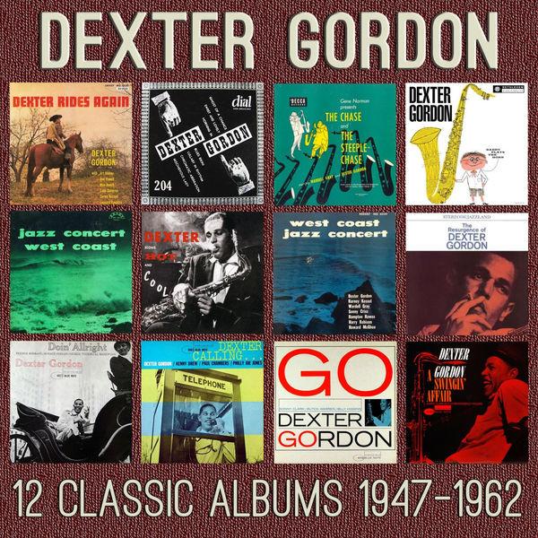 Dexter Gordon - 12 Classic Albums: 1947 - 1962