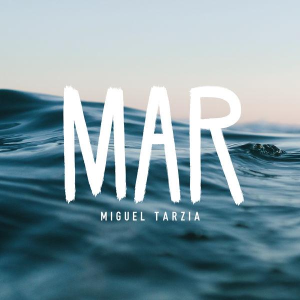 Miguel Tarzia - Mar