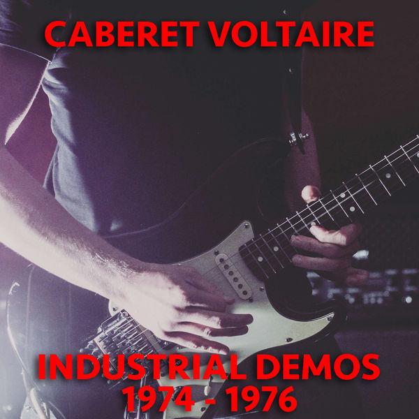Cabaret Voltaire - Industrial Demos 1974-1976