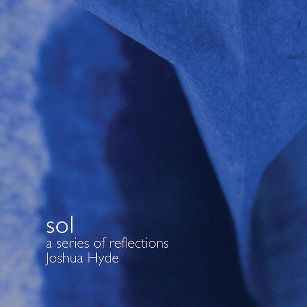 Joshua Hyde - Sol