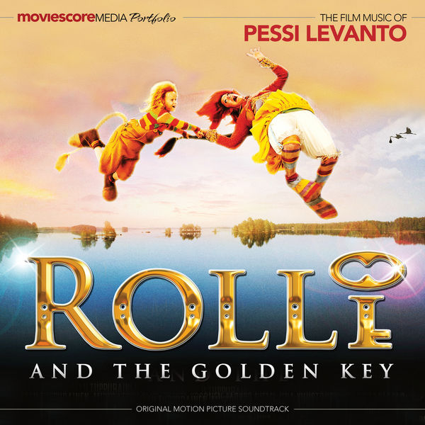 Pessi Levanto - Rolli and the Golden Key (Original Motion Picture Soundtrack)