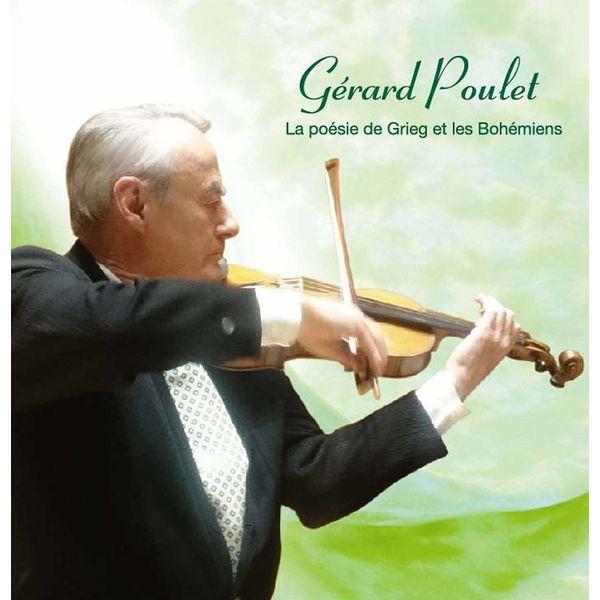 Gérard Poulet - La poésie de Grieg et les Bohémiens