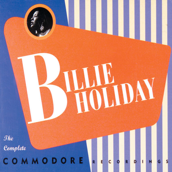 Billie Holiday - The Complete Commodore Recordings