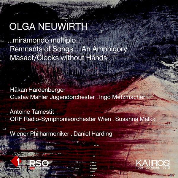 Håkan Hardenberger - Olga Neuwirth: Orchestral Music
