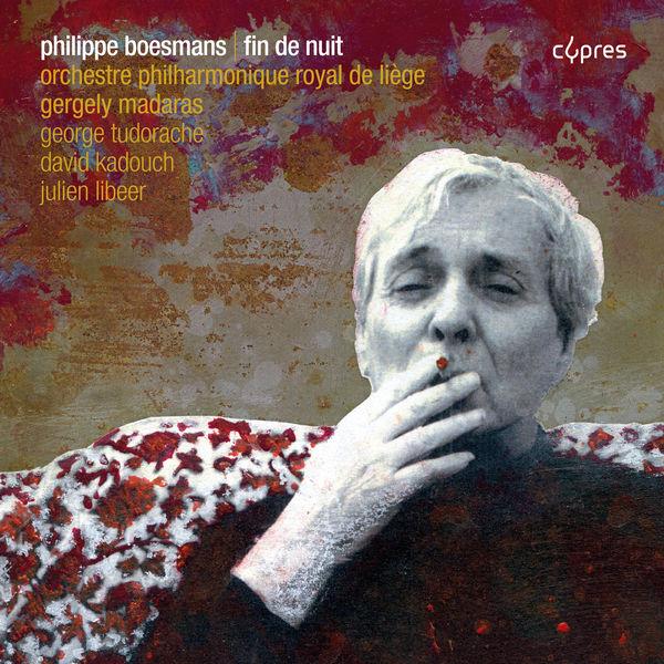 Orchestre Philharmonique Royal de Liège - Philippe Boesmans: Fin de nuit