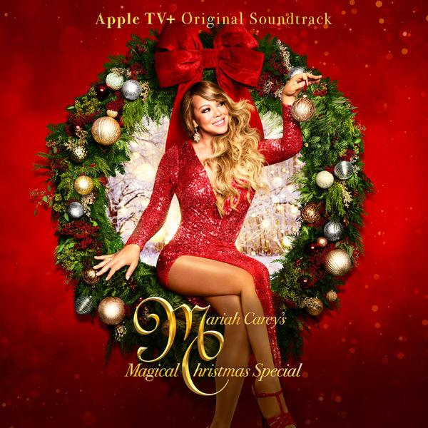 Mariah Carey - Mariah Carey's Magical Christmas Special (Apple TV+ Original Soundtrack)