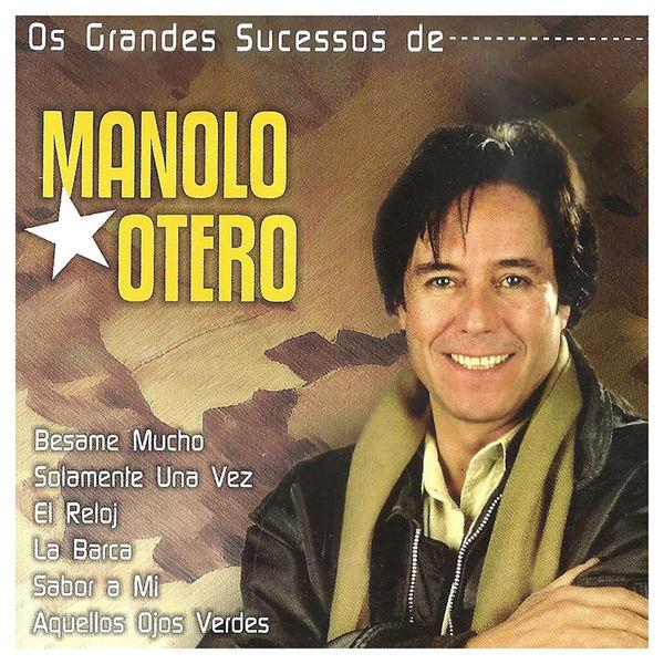 Manolo Otero - Os Grandes Sucessos de Manolo Otero